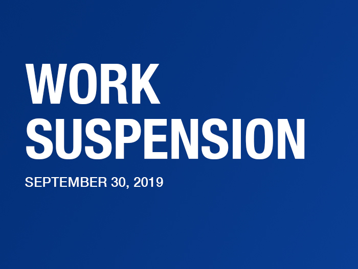 Work Suspension on September 30, 2019